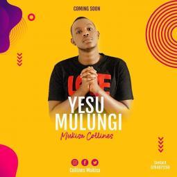 Collines Mukisa - Yesu Mulungi