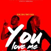Richie Zion ft Trinity - You love me