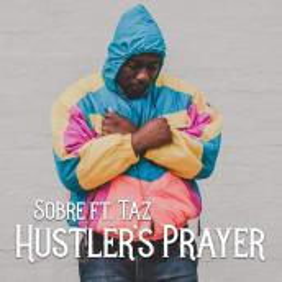 Sobre ft Taz - Hustler's Prayer