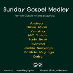 Katalina ft Hawa Musa, Patricia Mujungu, MC Yallah, Andrea - Sunday Gospel Medley)