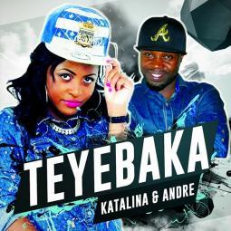 Katalina - Teyebaka feat Daddy Andre