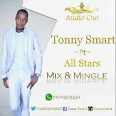 Tonny Smart ft Zabuli, Joannah, Fortune Spice, Lena Price, Coopy Bly, Baby Gloria, Ivodrous - Mix And Mingle