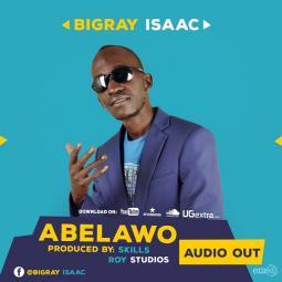 Bigray Isaac - Abelawo