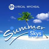 Lyrical Mycheal - Summer Skys