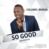 Collines Mukisa - So Good