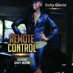 Baby Gloria - Remote Control