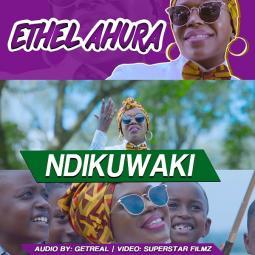 Ethel Ahura - Ndikuwaki