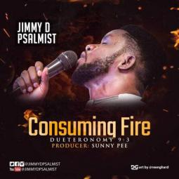 Consuming Fire by Jimmy D Psalmist | Music Download mp3 audio on