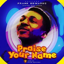Praise Your Name album art