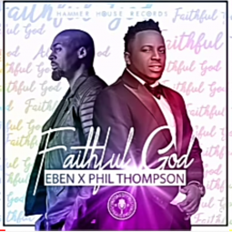 Faithful God feat Phil Thompson album art