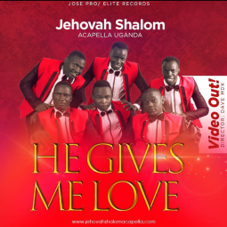 He Gives Me Love by Jehovah Shalom Acapella | Music Download