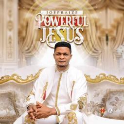 POWERFUL JESUS album art