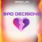 Derrick Jaz - Bad Decisions
