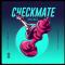 Renez - Checkmate