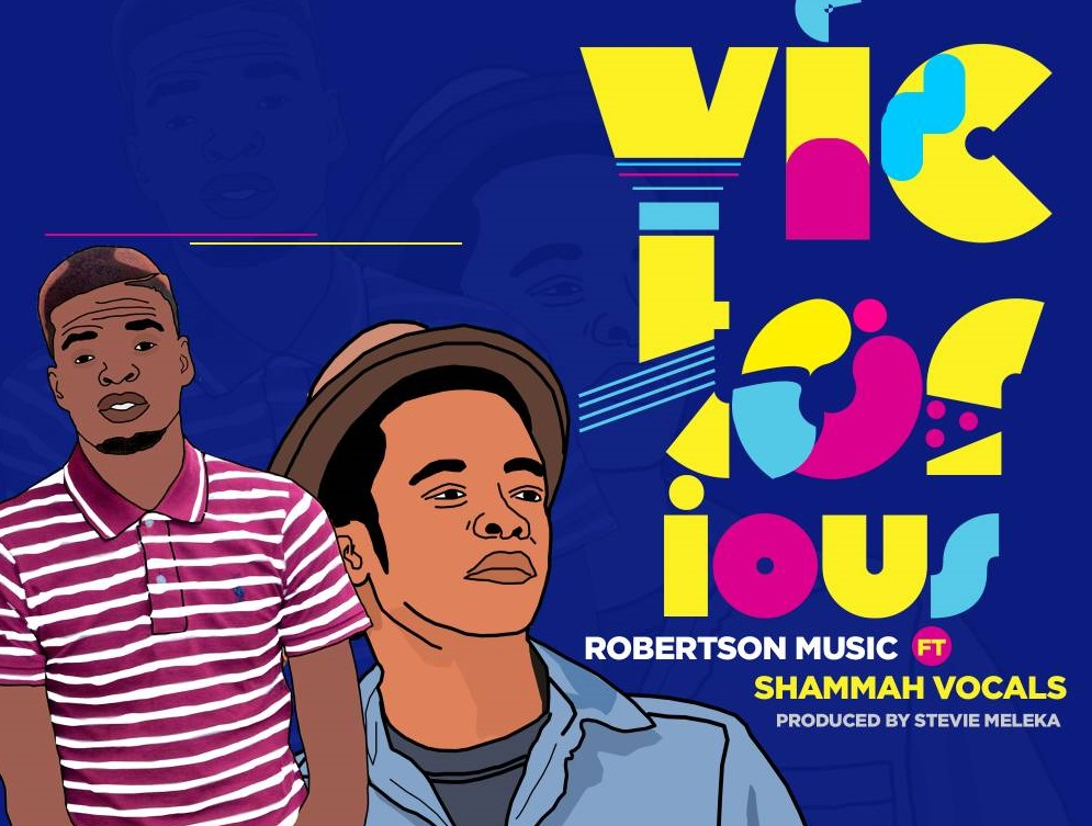 Robertson ft Shammah Vocals - VICTORIOUS - music Video