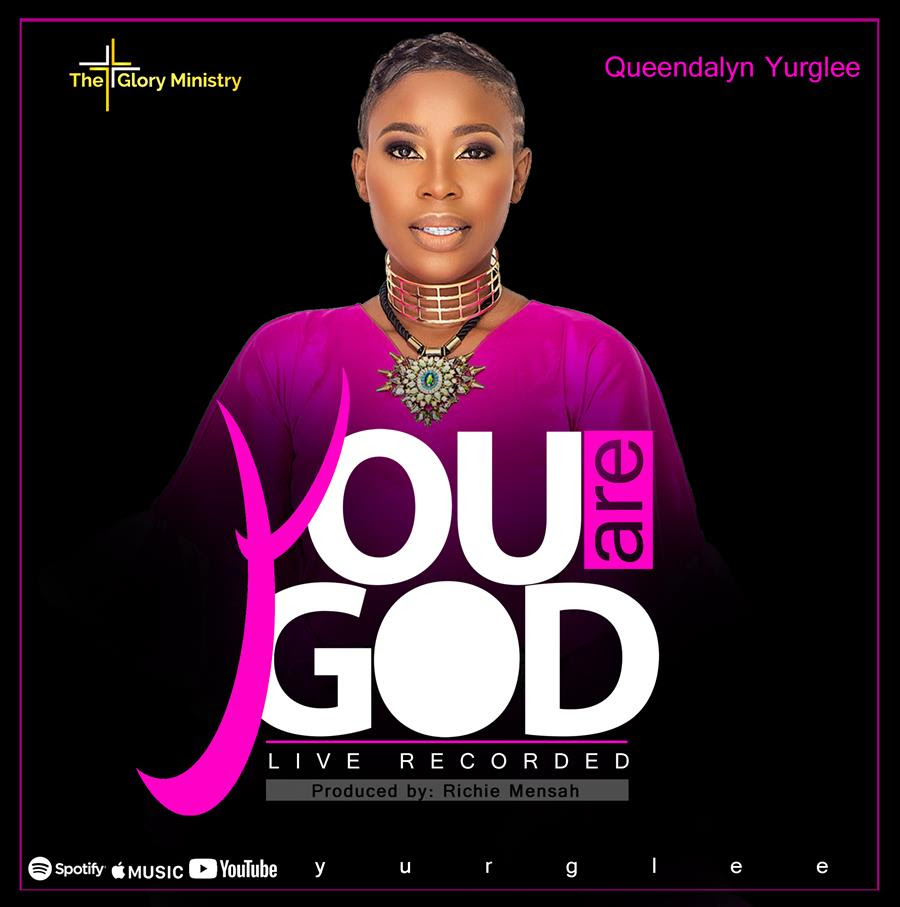 Queendalyn Yurglee - You Are God - music Video